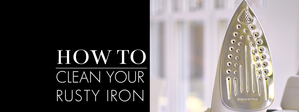 how to | cleaning rusty irons